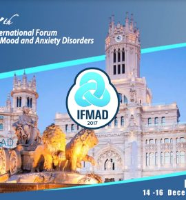 17th International Forum on Mood and Anxiety Disorders (IFMAD 2017)