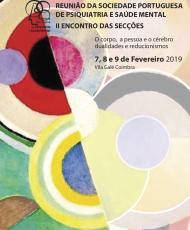 Reunião da Sociedade Portuguesa de Psiquiatria e Saúde Mental - II encontro das secções - 2019, Coimbra