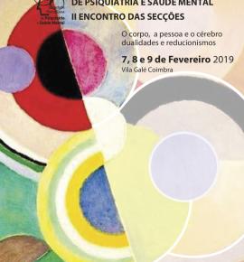 Reunião da Sociedade Portuguesa de Psiquiatria e Saúde Mental - II encontro das secções