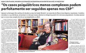 Entrevista a Maria Luísa Figueira, Presidente da Comissão Organizadora do Encontro Nacional de Psiquiatria