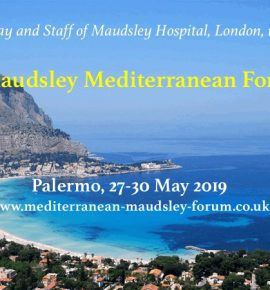 6th Maudsley Mediterranean Forum